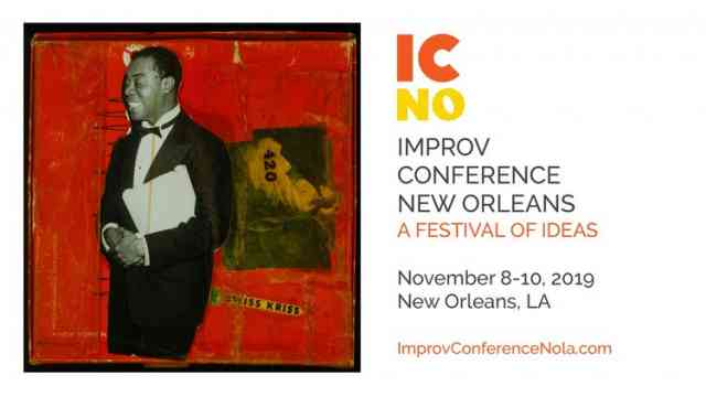 Improv Conference New Orleans: A Festival of Ideas