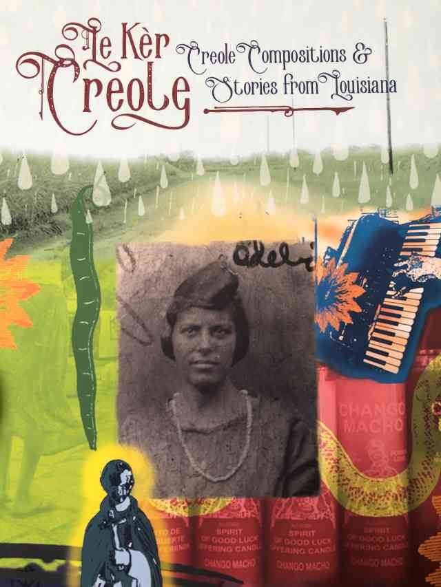 Le Kèr Creole (The Creole Heart): Runaway Slaves, Music, & Memory in Louisiana