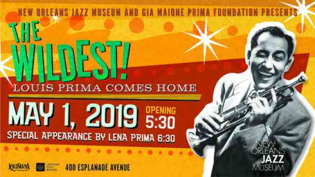 Louis Prima Exhibit Opening May 1