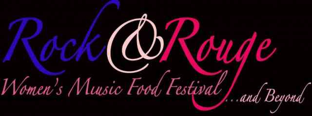 Rock & Rouge Women's Music and Food Festival