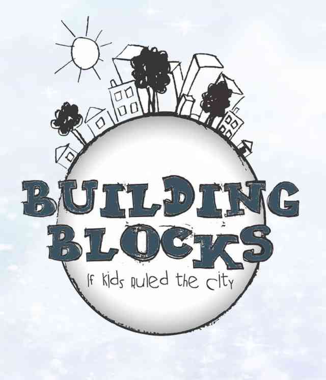 Building Blocks If Kids Ruled the City