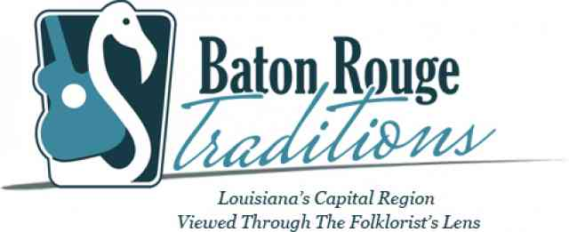 Baton Rouge Traditions